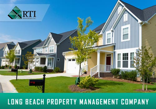 Why Team Up with Long Beach Property Managers for your Rental Property