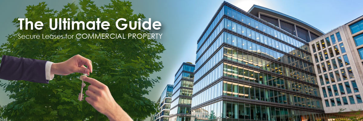 Securing Leases for the Commercial Property
