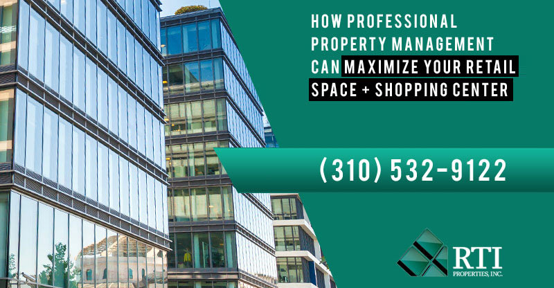 How Professional Property Management Can Maximize Your Retail Space + Shopping Center