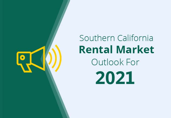 Southern California Rental Market Outlook For 2021