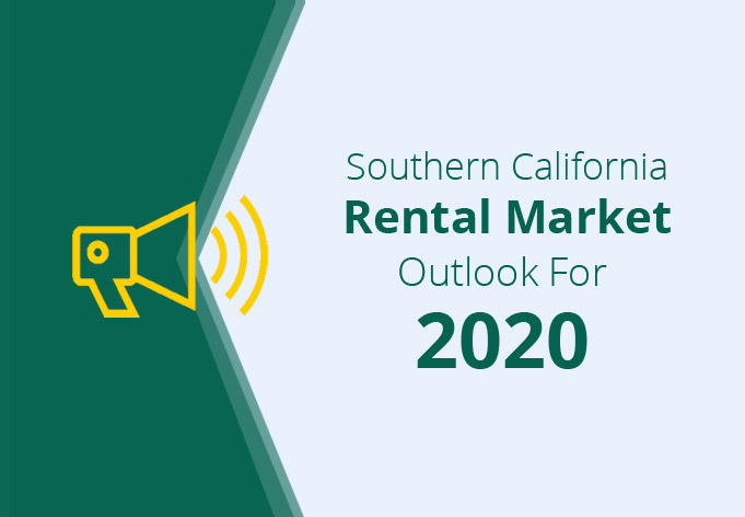 Southern California Rental Market Outlook For 2020
