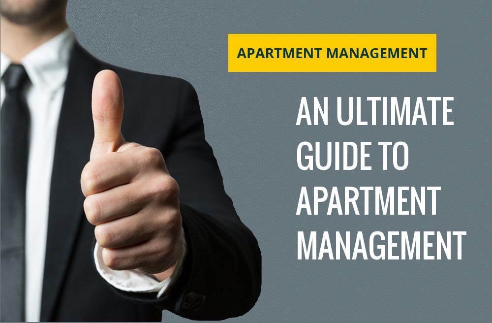 An Ultimate Guide to Apartment Management